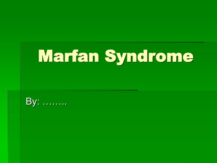 marfan syndrome n.