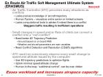 en route air traffic soft management ultimate system erasmus