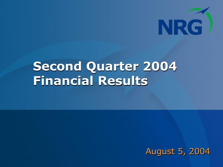 second quarter 2004 financial results n.