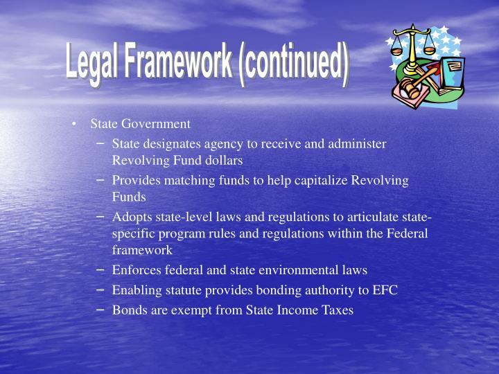 Legal Framework (continued)