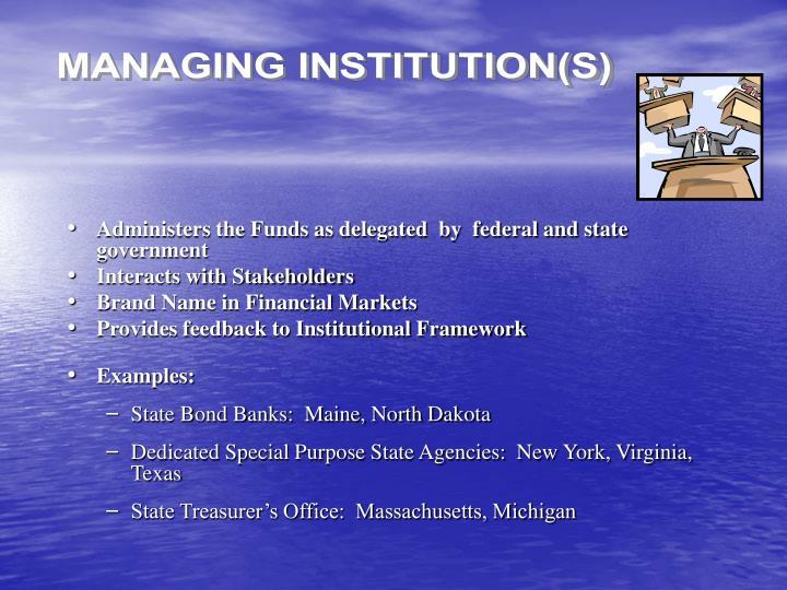 MANAGING INSTITUTION(S)