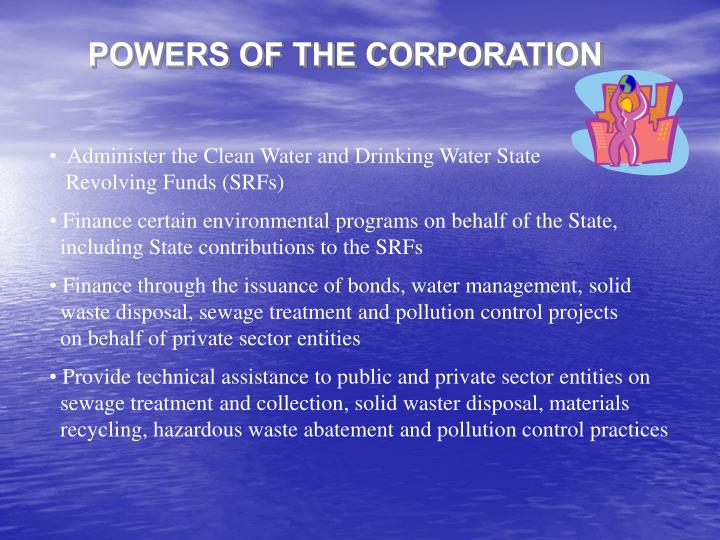 POWERS OF THE CORPORATION