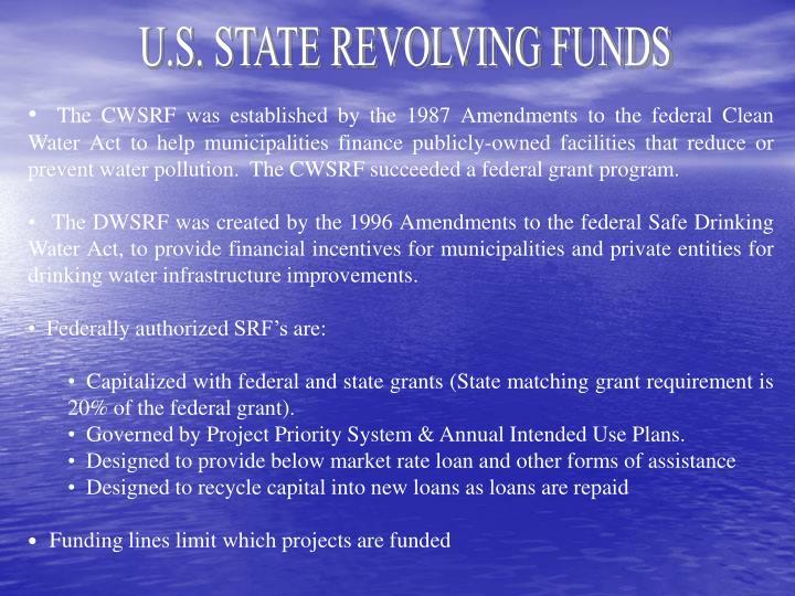 U.S. STATE REVOLVING FUNDS