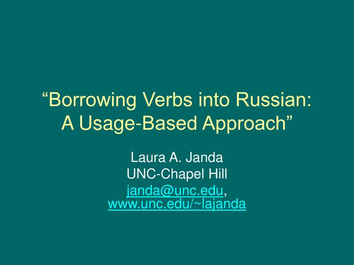 borrowing verbs into russian a usage based approach n.
