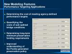 new modeling features performance targeting applications