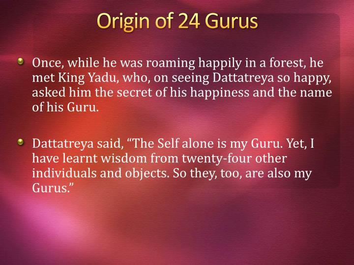 Origin of 24 gurus