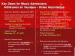 key dates for music admissions admission en musique dates importantes