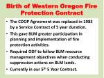 birth of western oregon fire protection contract