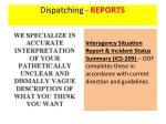 dispatching reports1