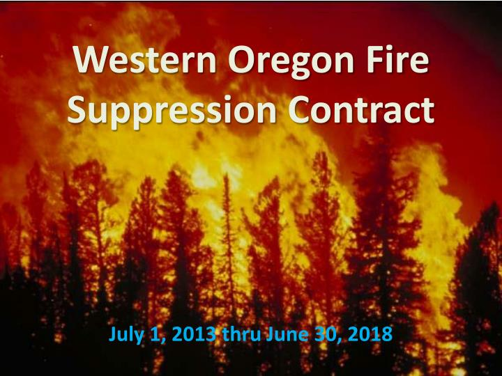 western oregon fire suppression contract n.