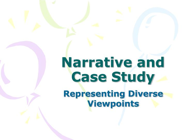 narrative and case study n.