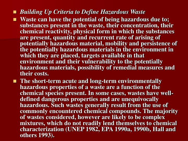 Building Up Criteria to Define Hazardous Waste