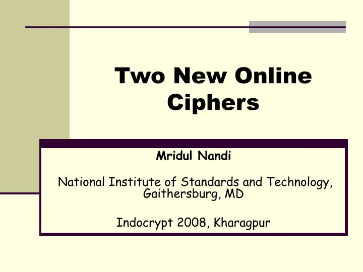 two new online ciphers n.