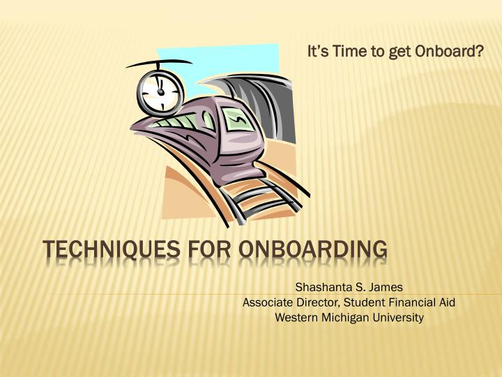 It s time to get onboard
