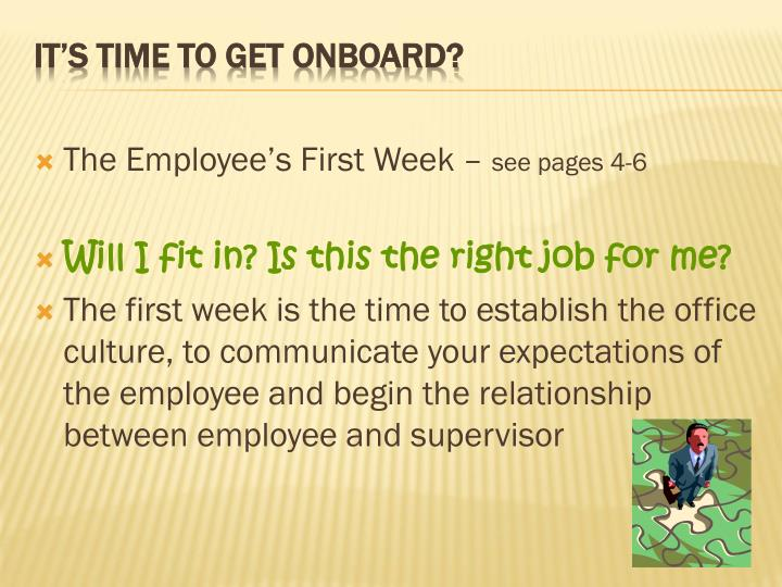 The Employee's First Week –