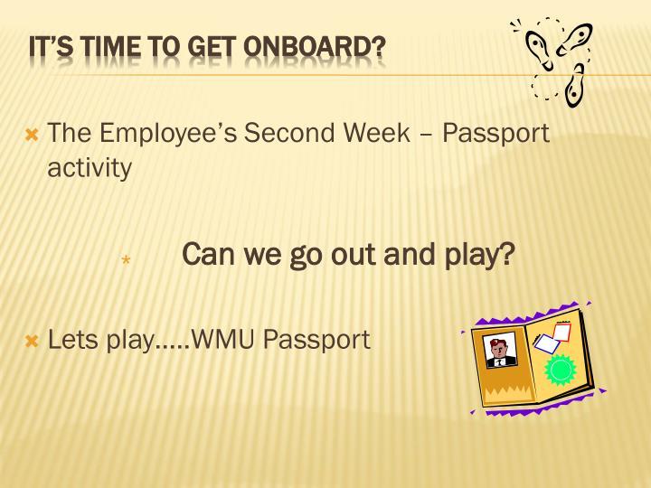 The Employee's Second Week – Passport activity