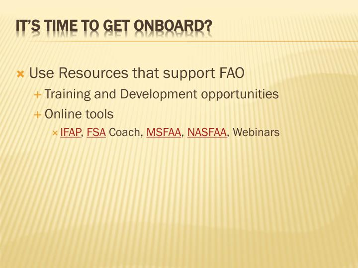 Use Resources that support FAO