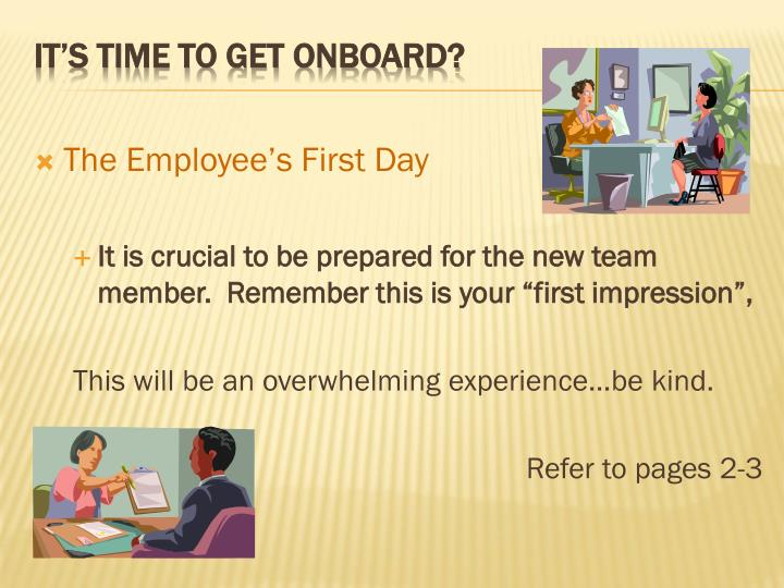The Employee's First Day