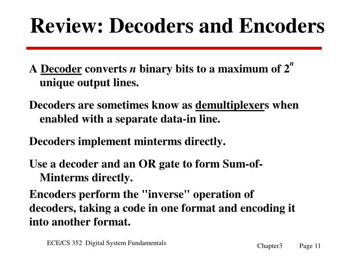 Review: Decoders and Encoders