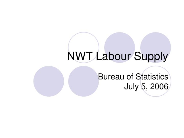 nwt labour supply n.