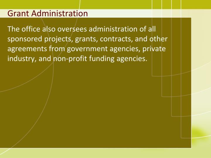 Grant Administration
