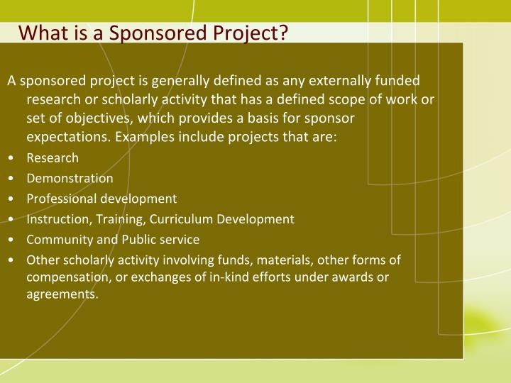 What is a Sponsored Project?