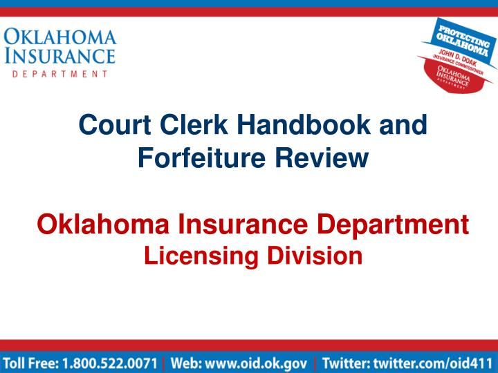 court clerk handbook and forfeiture review oklahoma insurance department licensing division n.