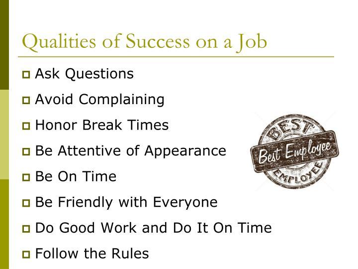 Qualities of Success on a Job