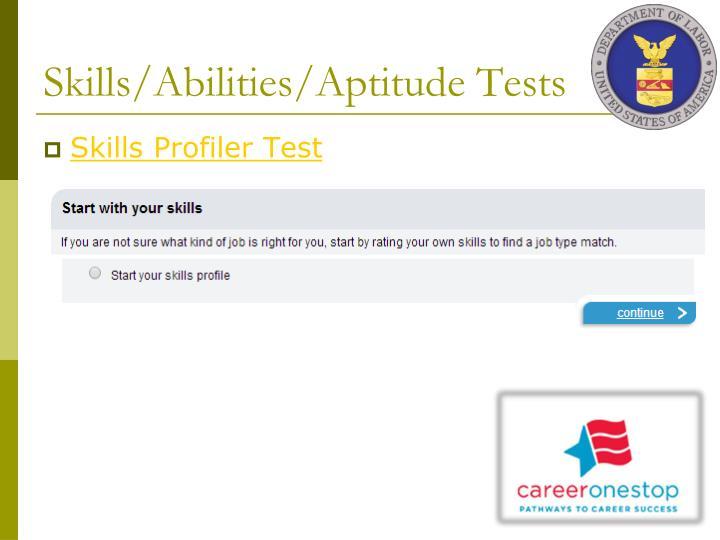 Skills/Abilities/Aptitude Tests