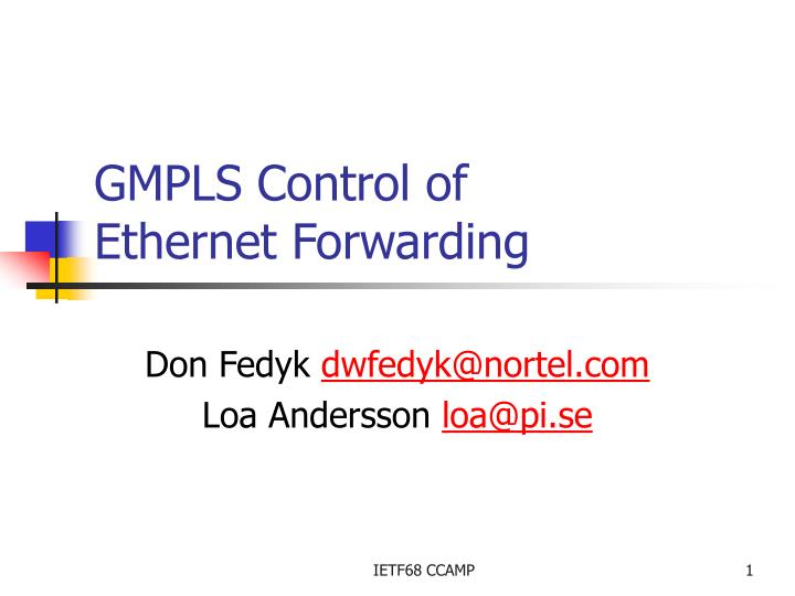 gmpls control of ethernet forwarding n.