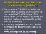 oil spill prevention and response advisory group osprag