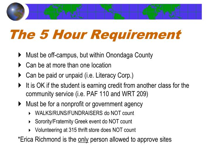 The 5 Hour Requirement