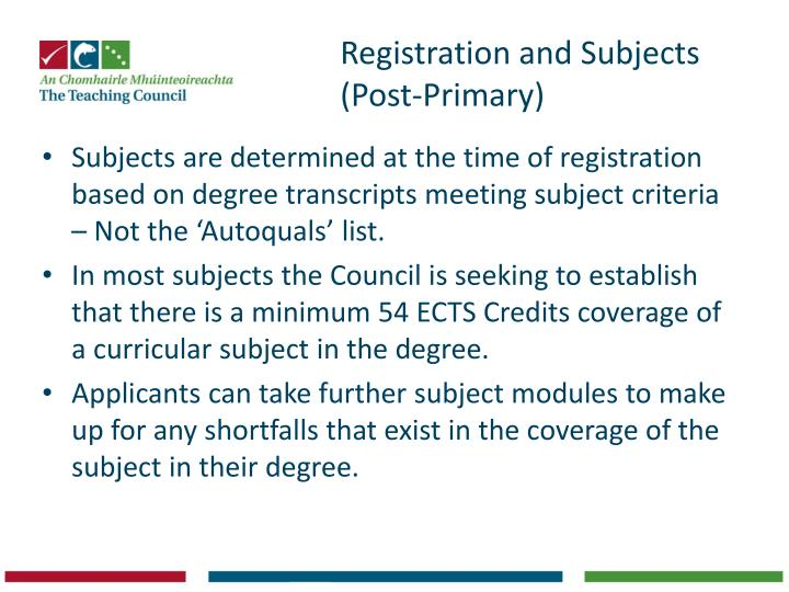 Registration and Subjects (Post-Primary)