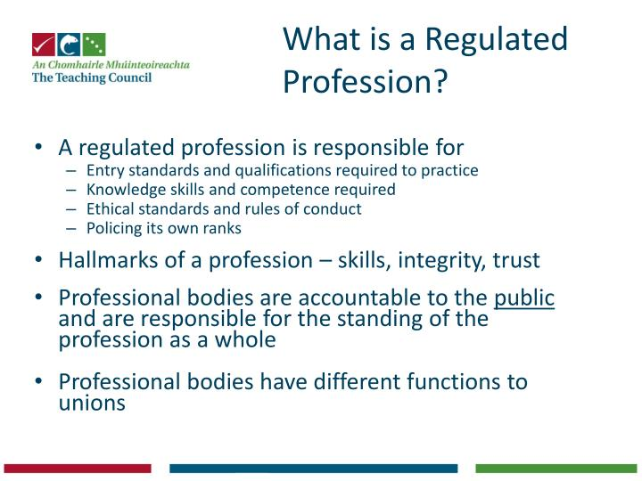 What is a regulated profession