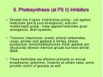 6 photosynthesis at ps ii inhibitors