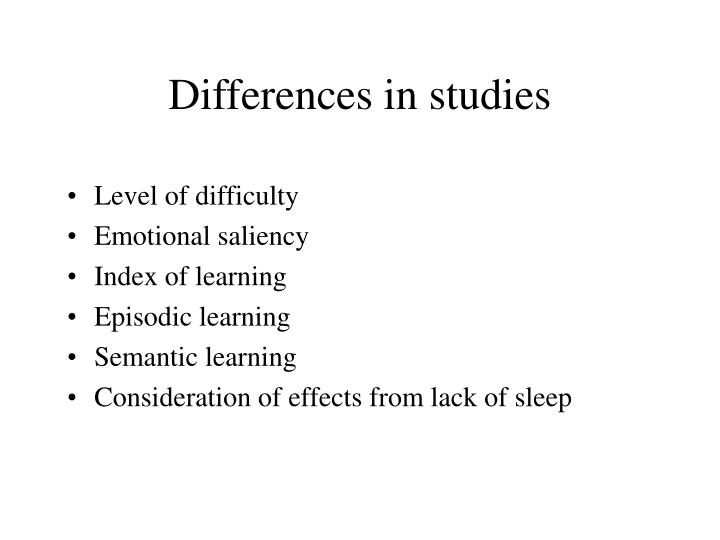 Differences in studies