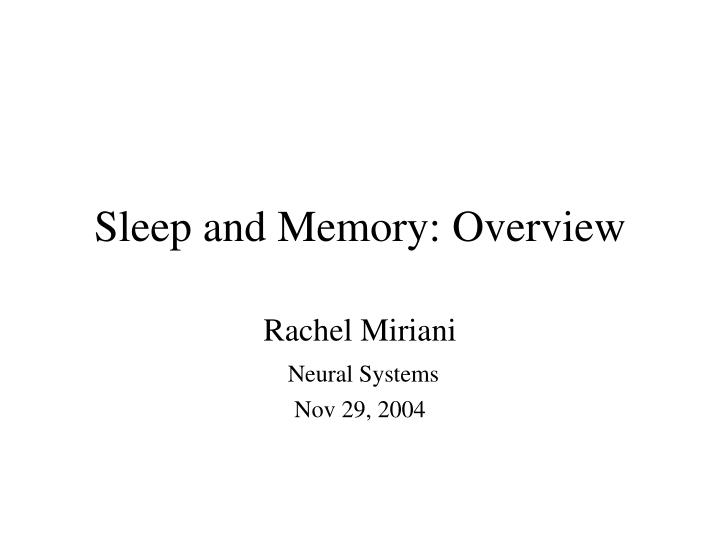 sleep and memory overview n.