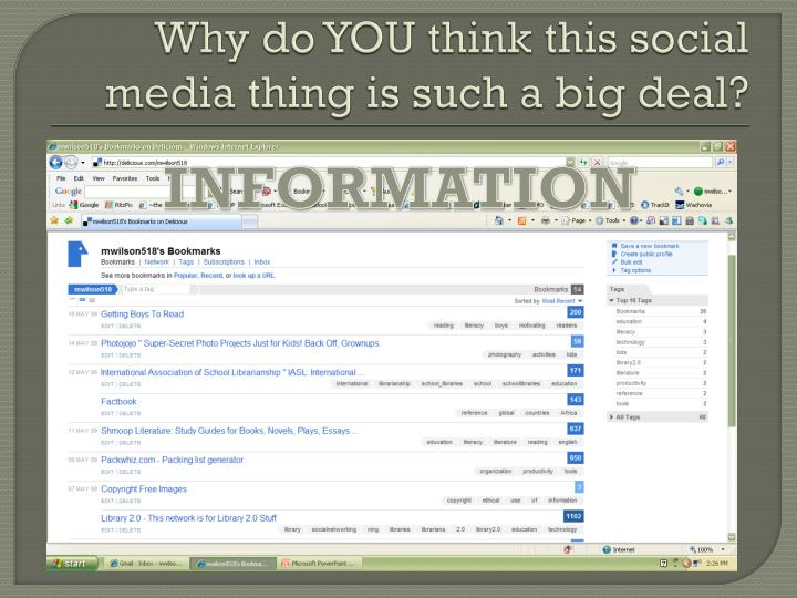Why do YOU think this social media thing is such a big deal?