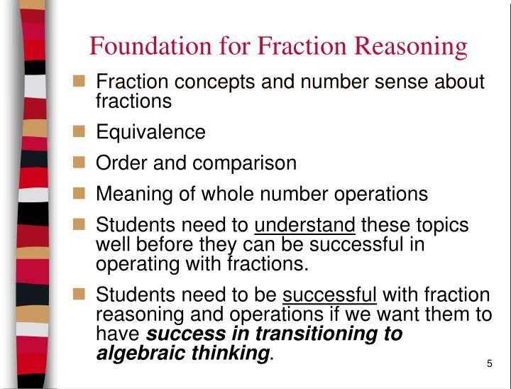 Foundation for Fraction Reasoning