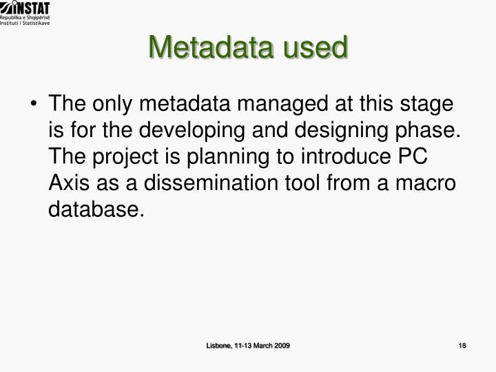 Metadata used