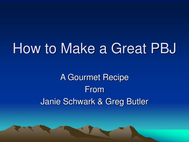 how to make a great pbj n.