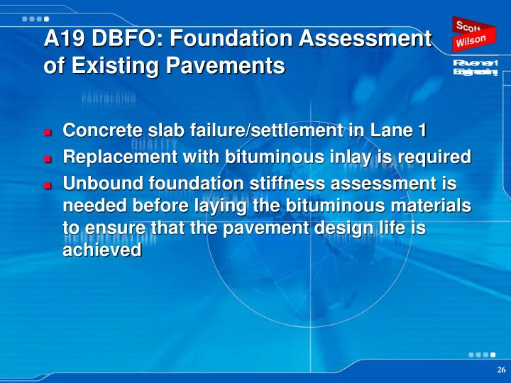 A19 DBFO: Foundation Assessment of Existing Pavements