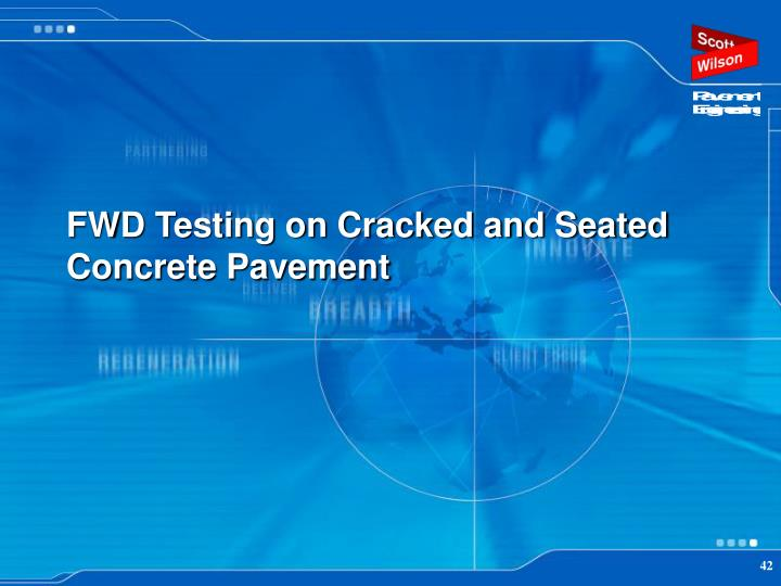 FWD Testing on Cracked and Seated Concrete Pavement