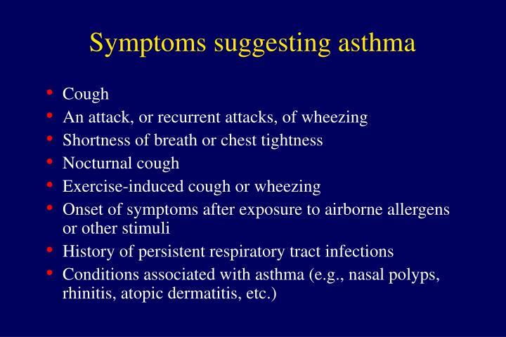 Symptoms suggesting asthma