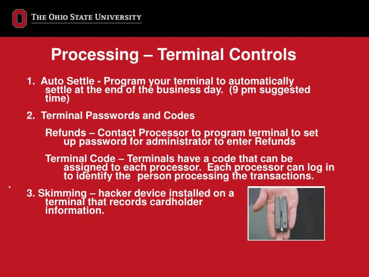 Processing – Terminal Controls