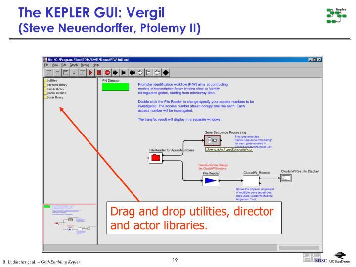 The KEPLER GUI: Vergil