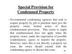 special provision for condemned property6