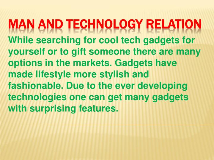 man and technology relation n.