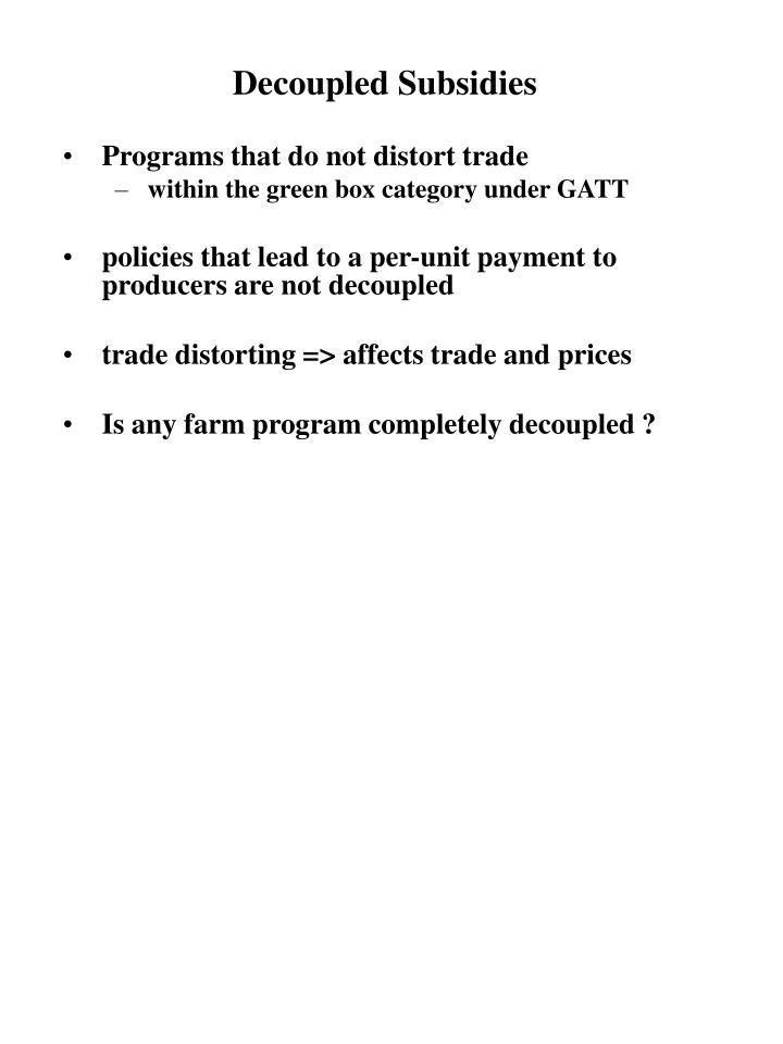 Decoupled Subsidies