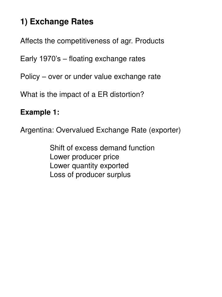 1) Exchange Rates